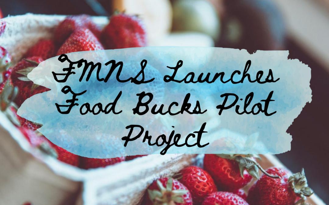 Press Release: Farmers' Markets of Nova Scotia Launches Province-wide Food Bucks Pilot Project