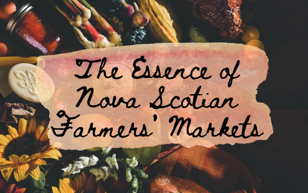 New Video: The Essence of Nova Scotian Farmers' Markets
