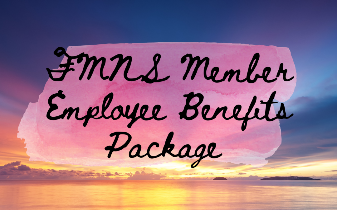 2021 Employee Health Benefits Package for FMNS Members