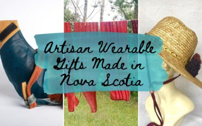 Your Guide to Artisan Wearable Gifts Made in Nova Scotia