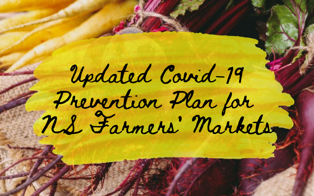 November 19, 2020 | Updated COVID-19 Prevention Plan for Nova Scotia's Farmers' Market Sector