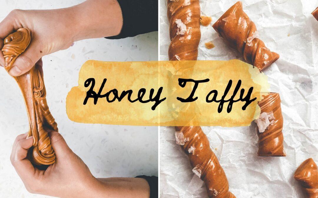 Easy 3 Ingredient Salted Honey Taffy