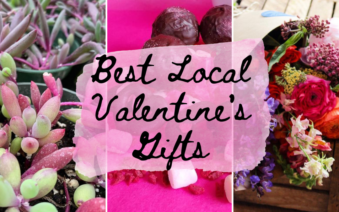 Best Local Valentine's Gifts
