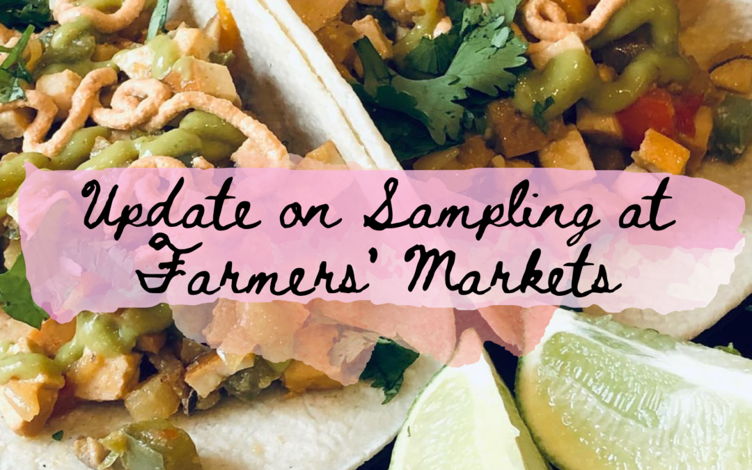 Update on Sampling at Farmers' Markets