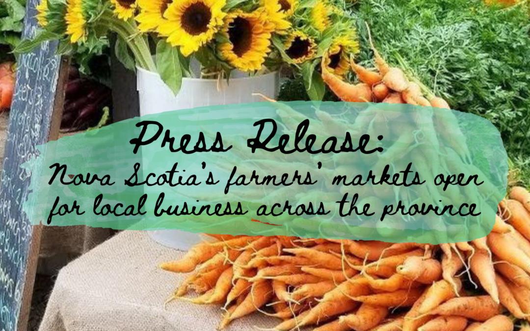 Press release: Nova Scotia's farmers' markets open for local business across the province